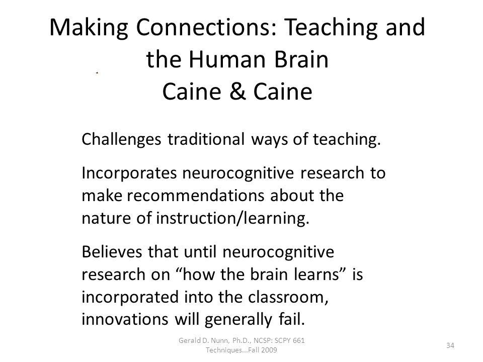 Making Connections: Teaching and the Human Brain Caine & Caine
