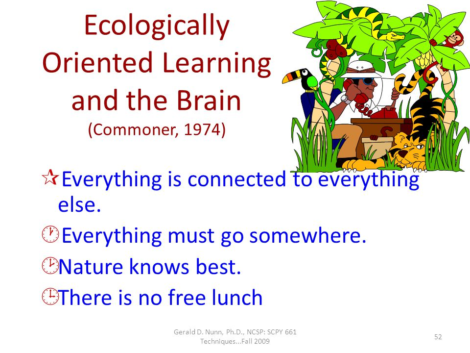 Ecologically Oriented Learning and the Brain (Commoner, 1974)