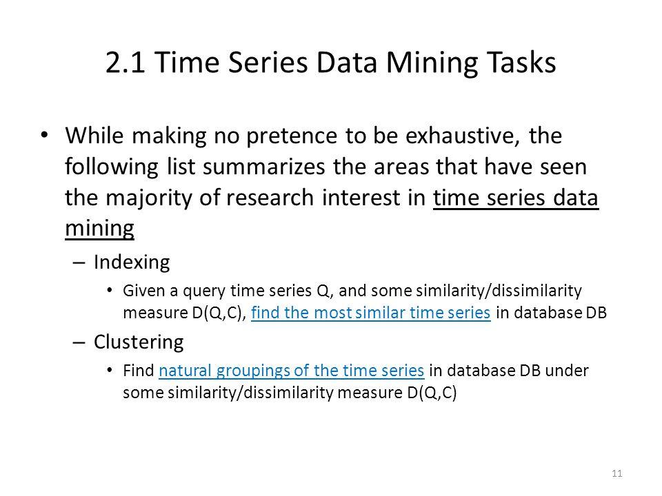 2.1 Time Series Data Mining Tasks