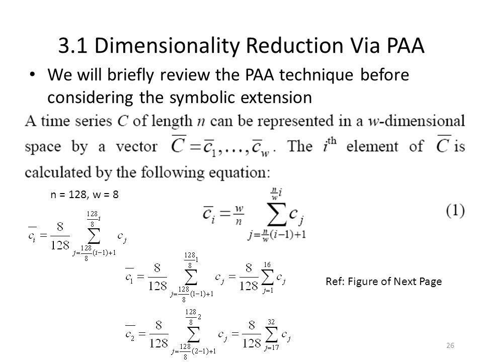 3.1 Dimensionality Reduction Via PAA