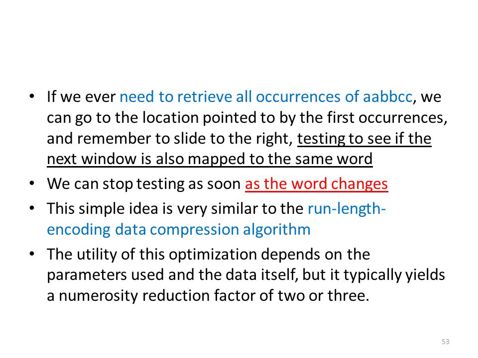 We can stop testing as soon as the word changes