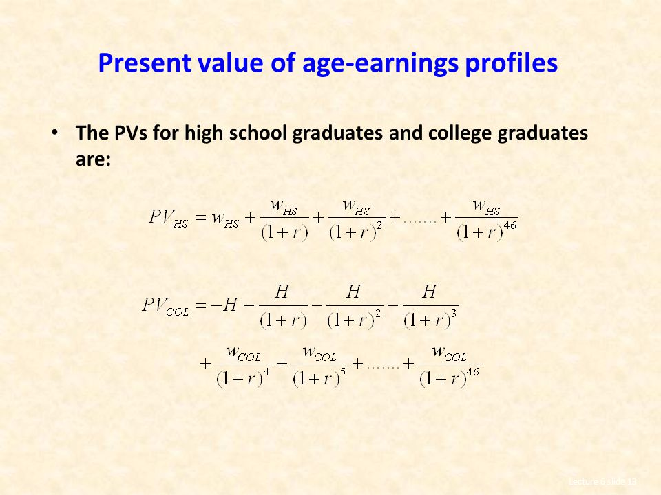 Present value of age-earnings profiles