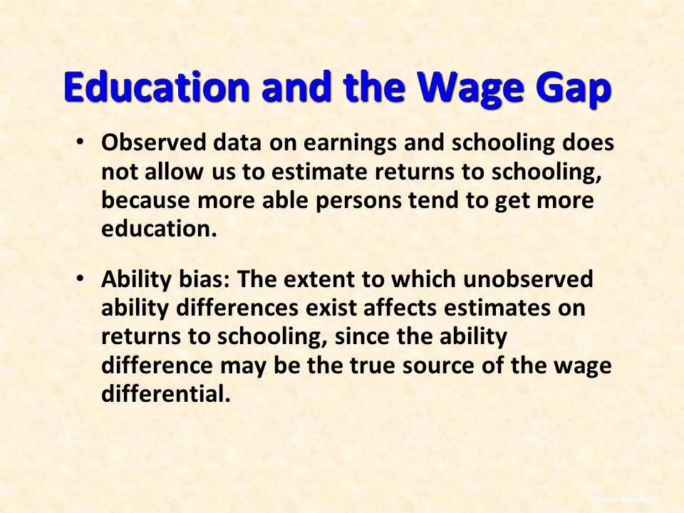 Education and the Wage Gap
