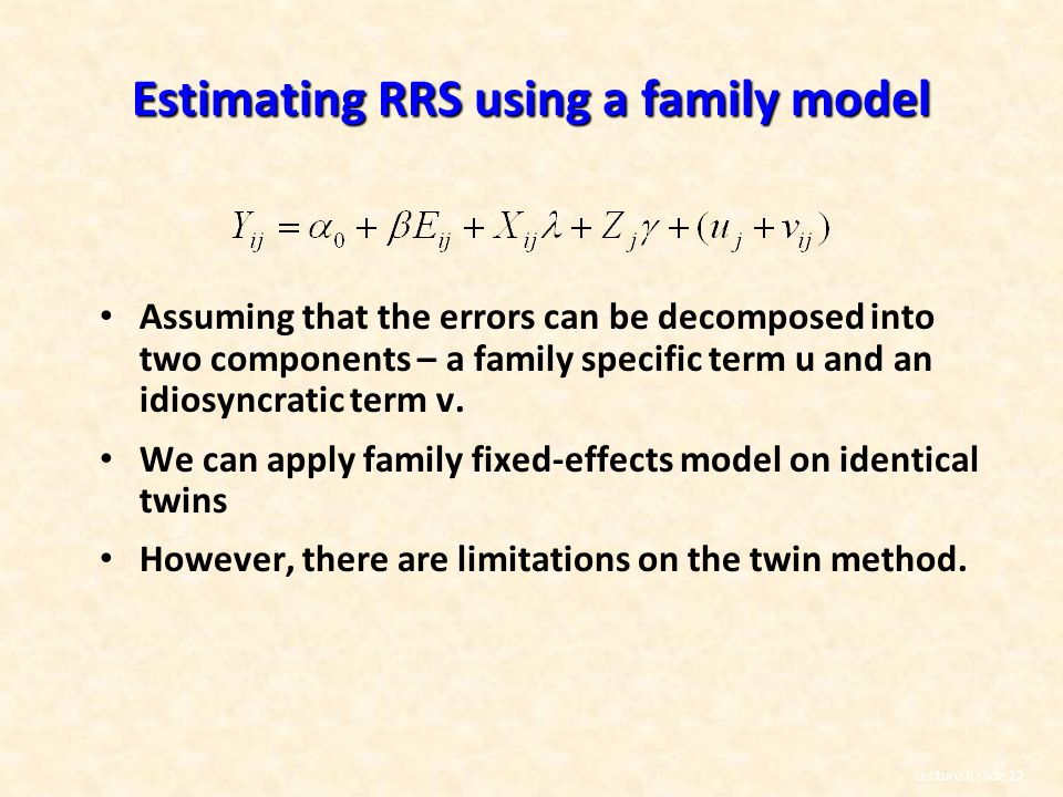 Estimating RRS using a family model