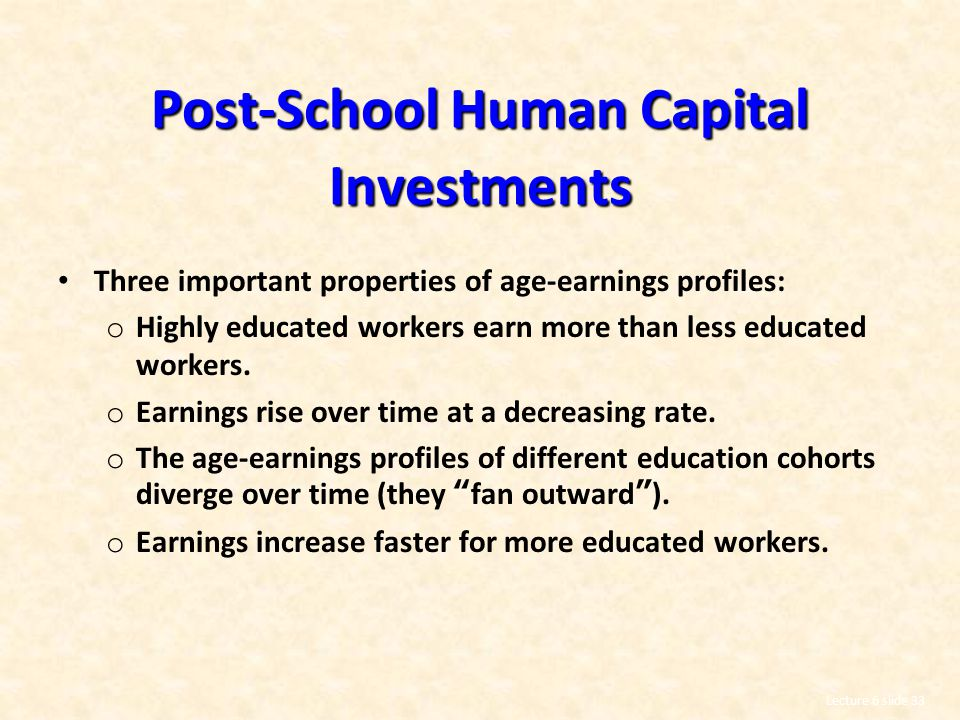 Post-School Human Capital Investments