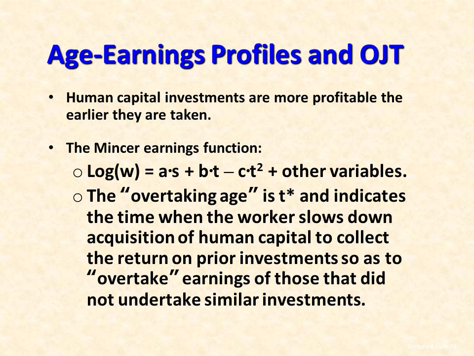 Age-Earnings Profiles and OJT