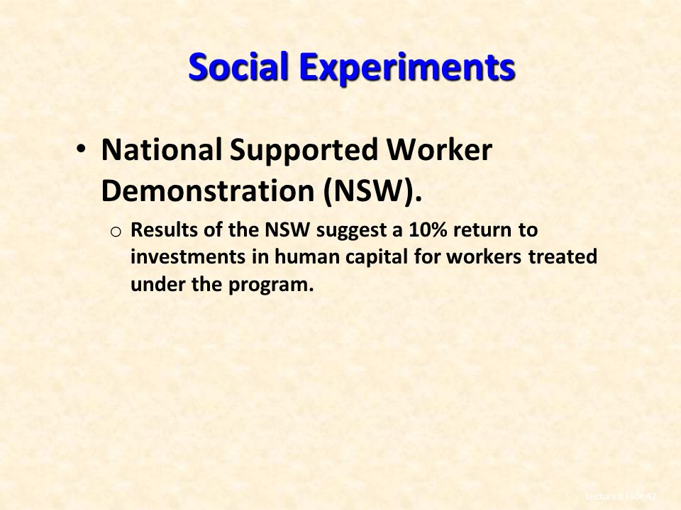 Social Experiments National Supported Worker Demonstration (NSW).
