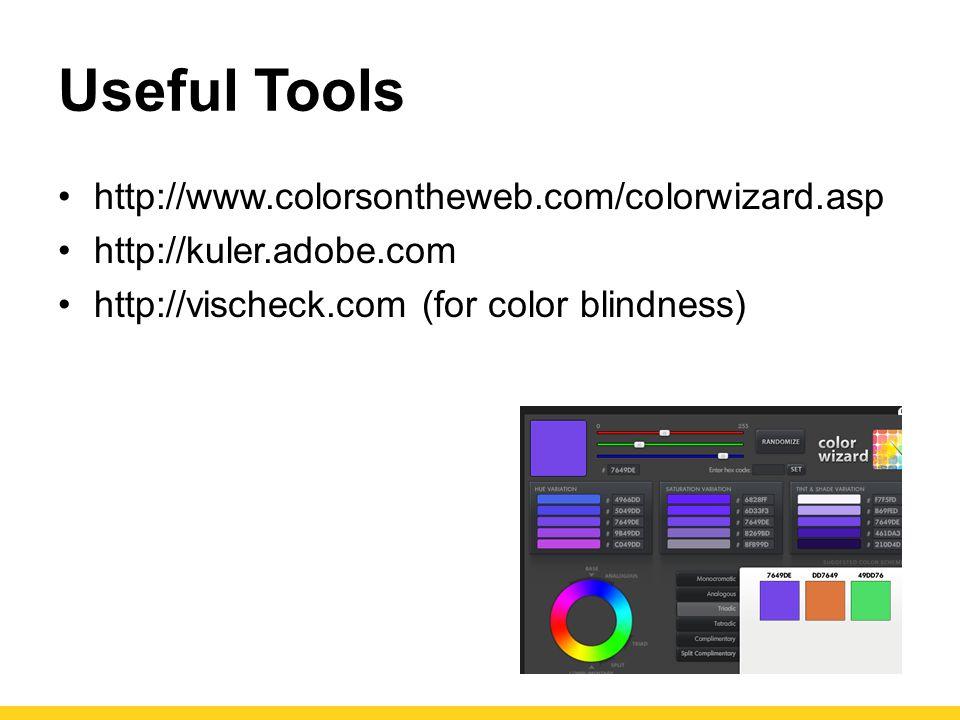 Useful Tools http://www.colorsontheweb.com/colorwizard.asp