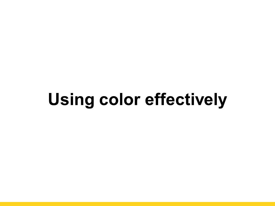 Using color effectively
