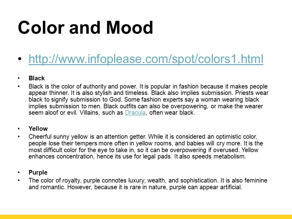 Color and Mood http://www.infoplease.com/spot/colors1.html Black