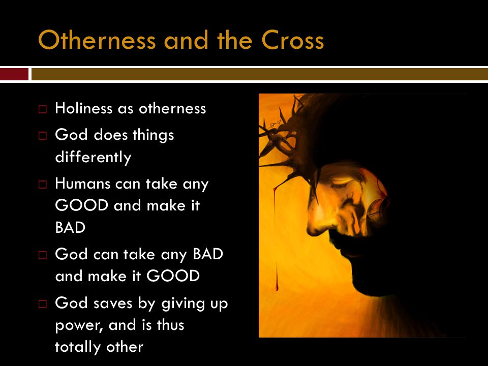 Otherness and the Cross