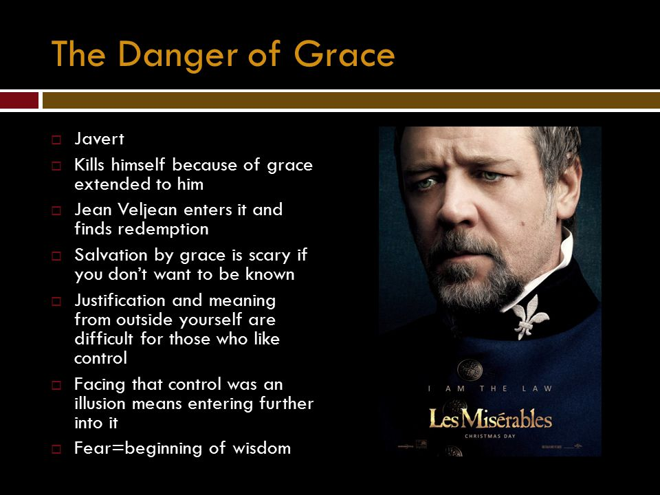 The Danger of Grace Javert