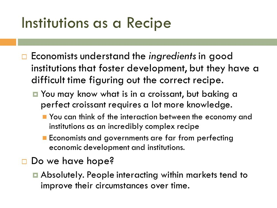 Institutions as a Recipe