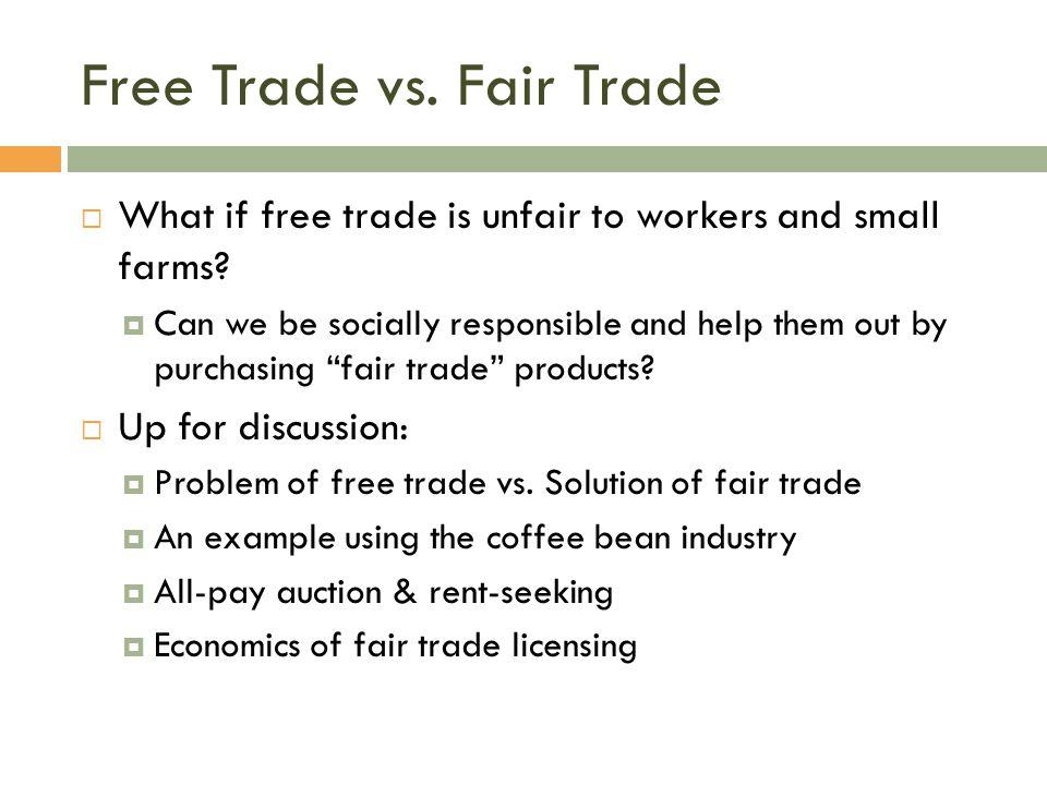Free Trade vs. Fair Trade