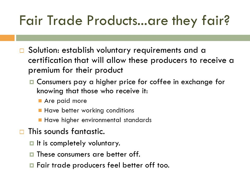 Fair Trade Products...are they fair