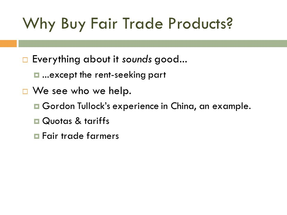 Why Buy Fair Trade Products