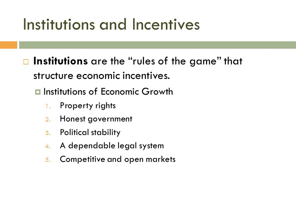Institutions and Incentives
