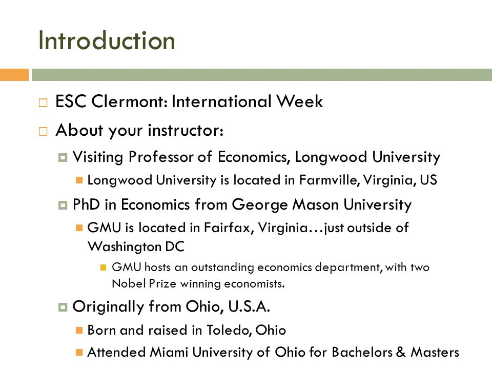 Introduction ESC Clermont: International Week About your instructor:
