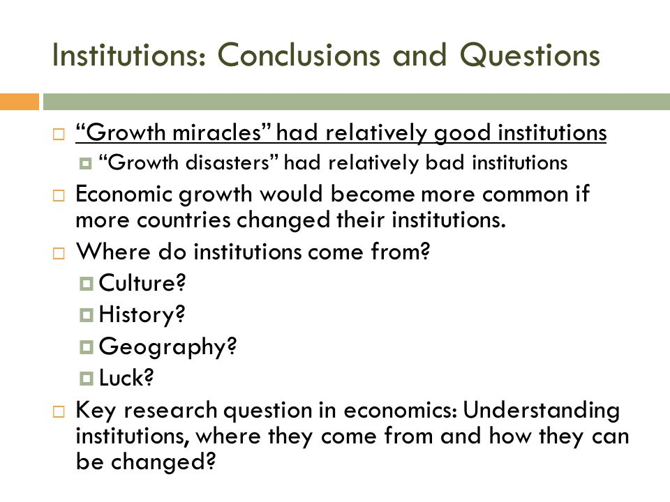 Institutions: Conclusions and Questions