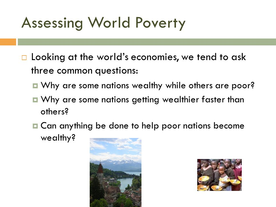 Assessing World Poverty