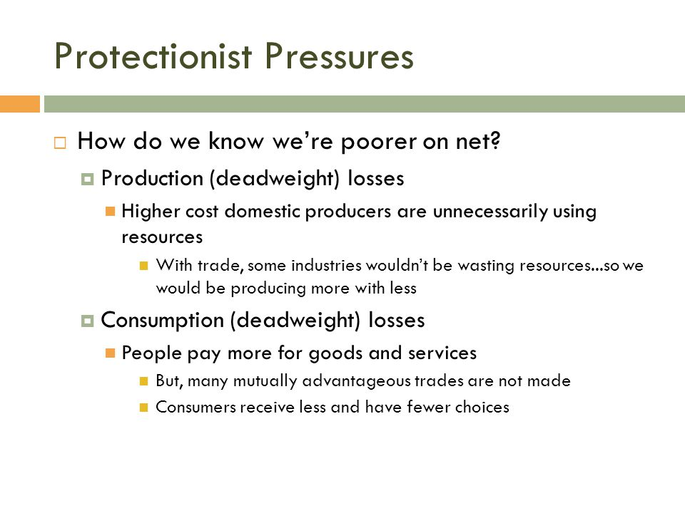 Protectionist Pressures