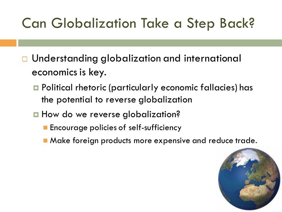 Can Globalization Take a Step Back