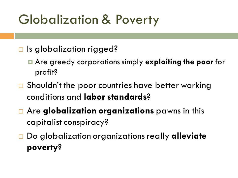 Globalization & Poverty