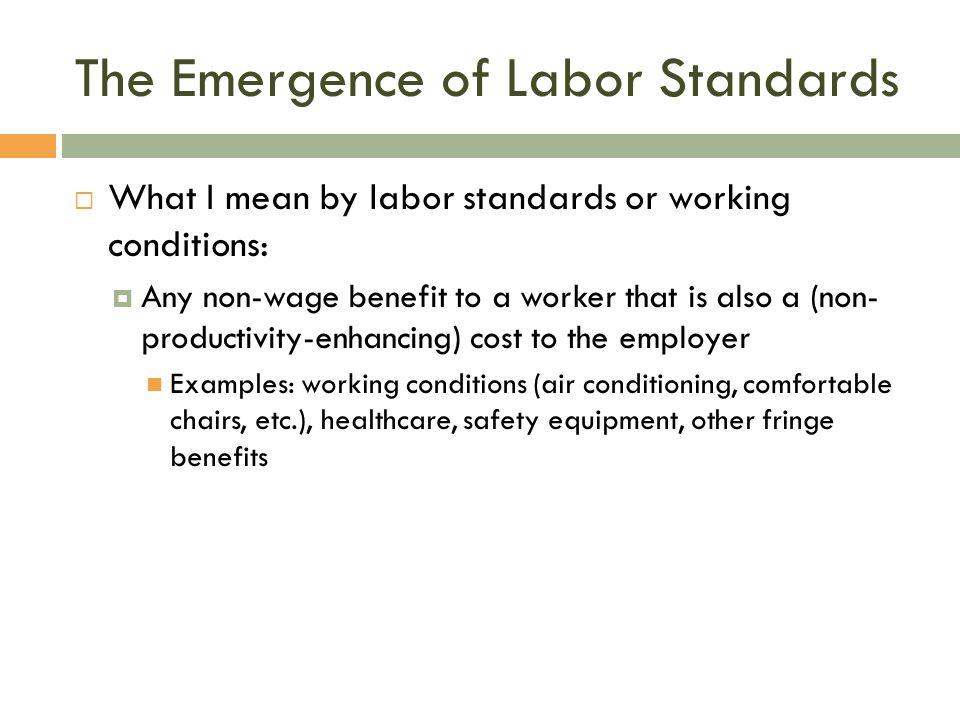 The Emergence of Labor Standards