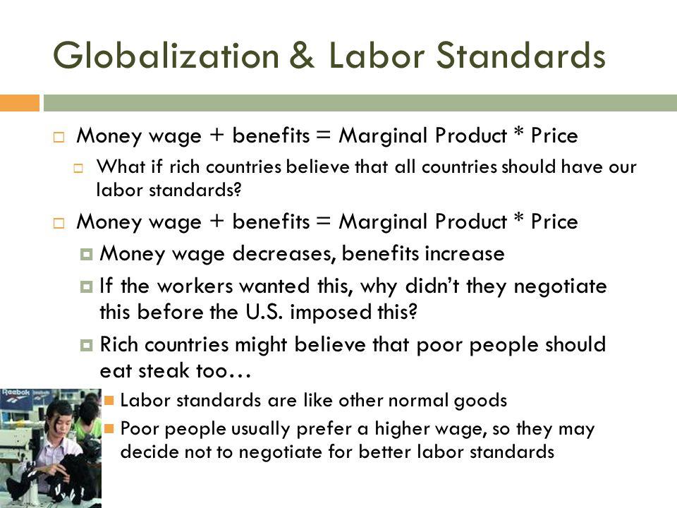 Globalization & Labor Standards