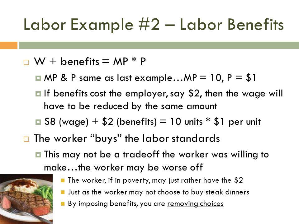 Labor Example #2 – Labor Benefits