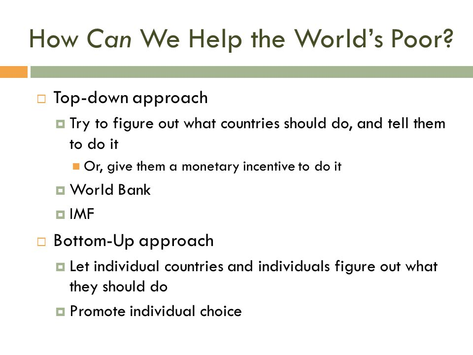How Can We Help the World's Poor