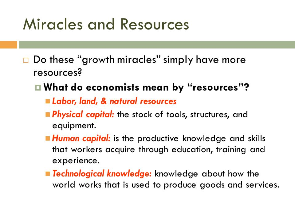 Miracles and Resources