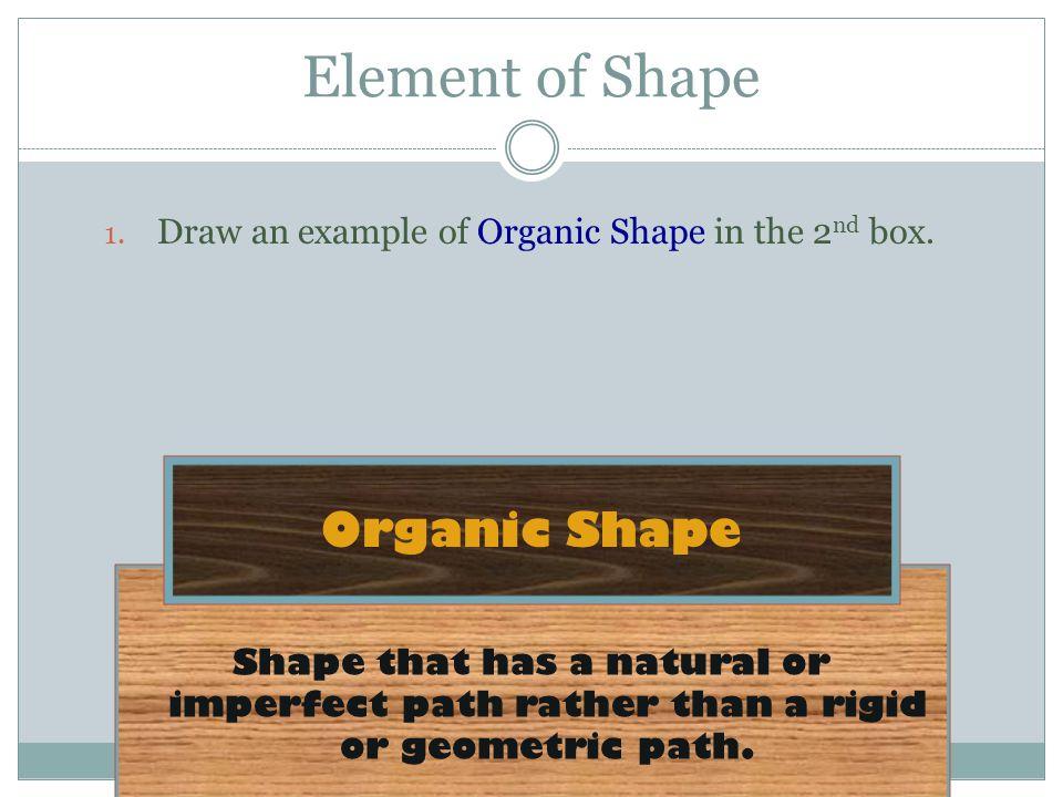 Element of Shape Organic Shape