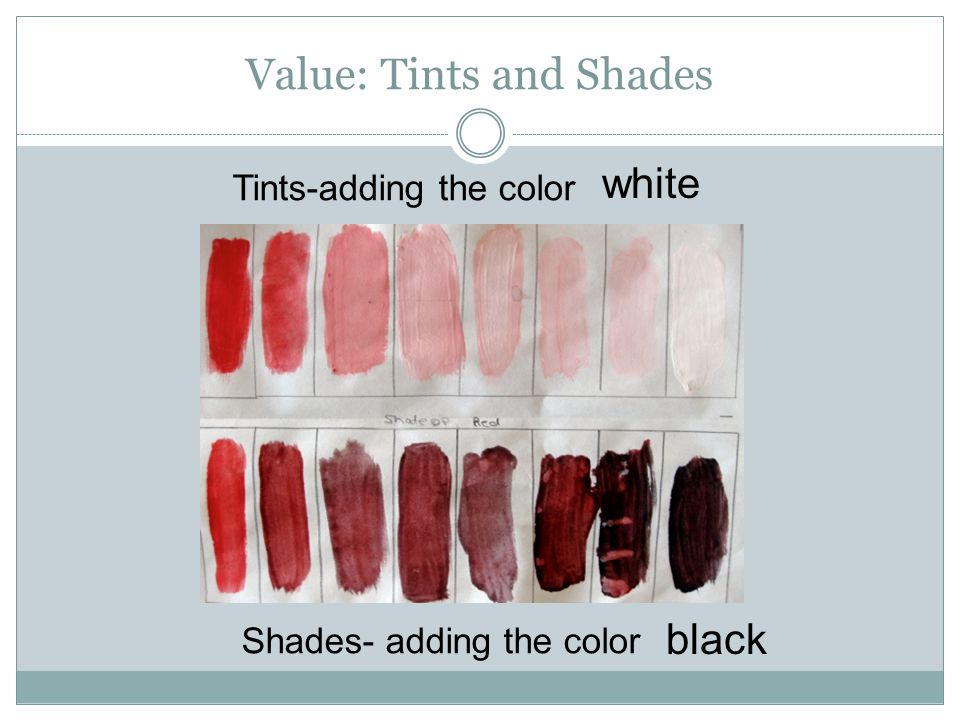 Value: Tints and Shades