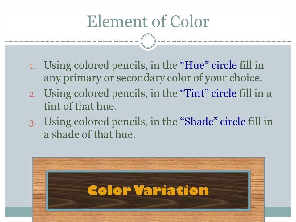 Element of Color Color Variation
