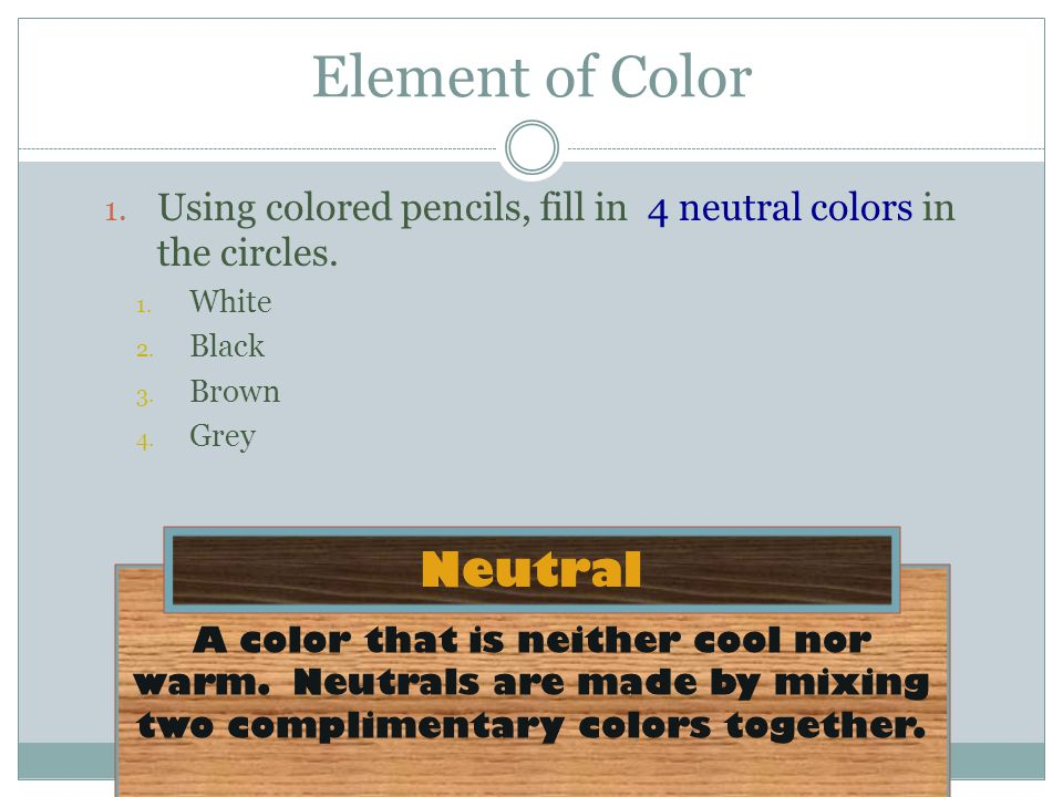 Element of Color Neutral