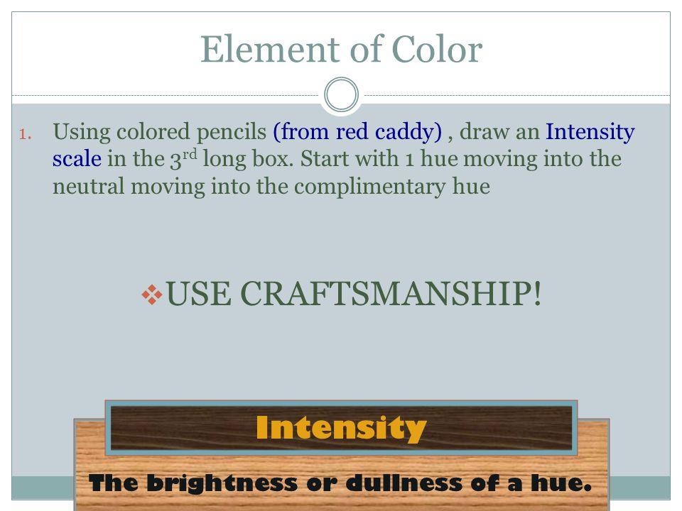 The brightness or dullness of a hue.
