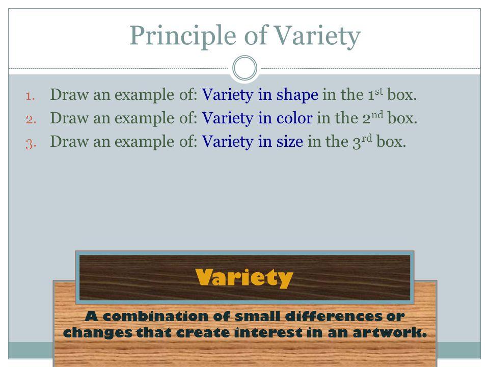 Principle of Variety Variety