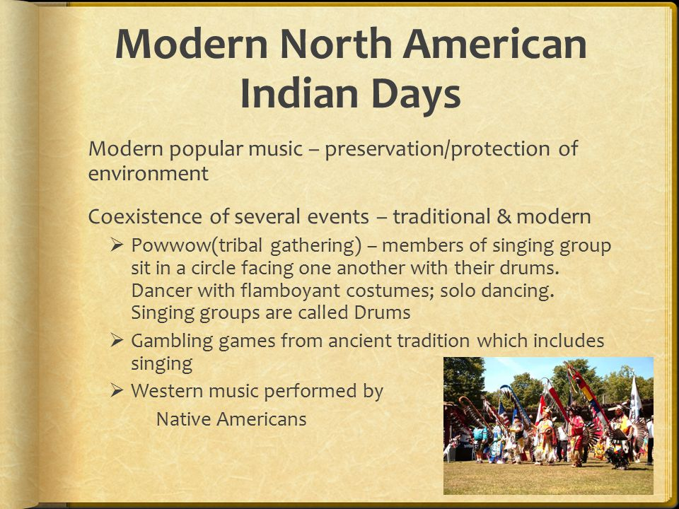 Modern North American Indian Days