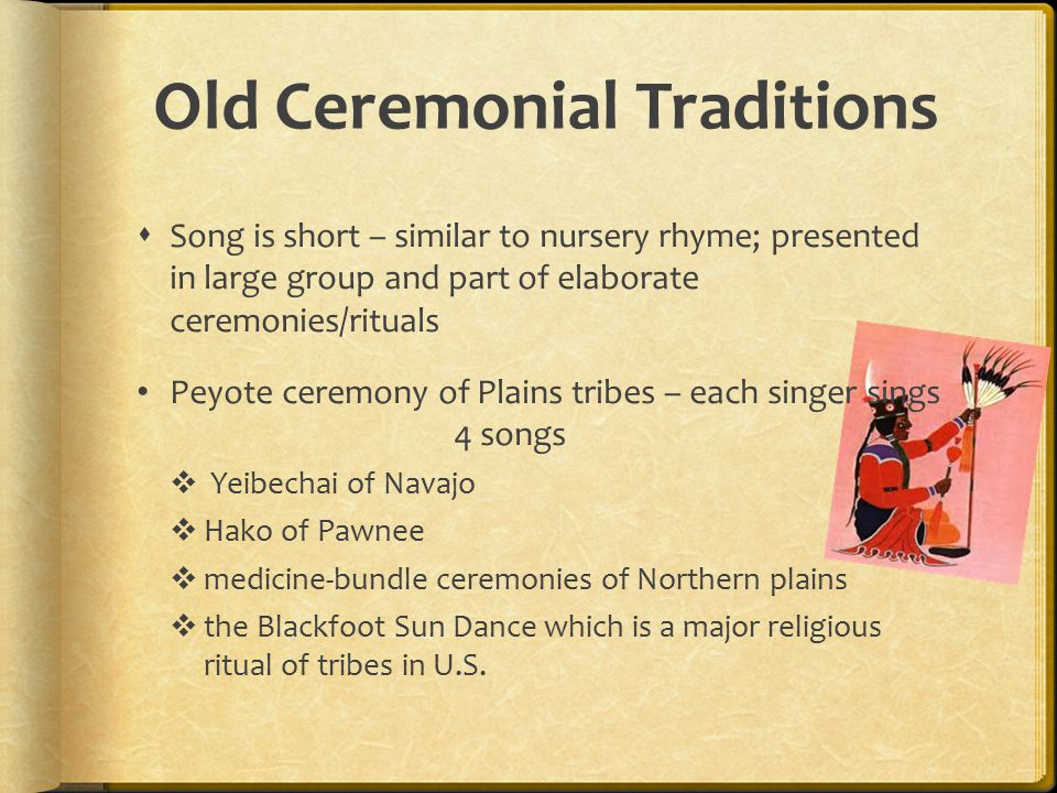 Old Ceremonial Traditions