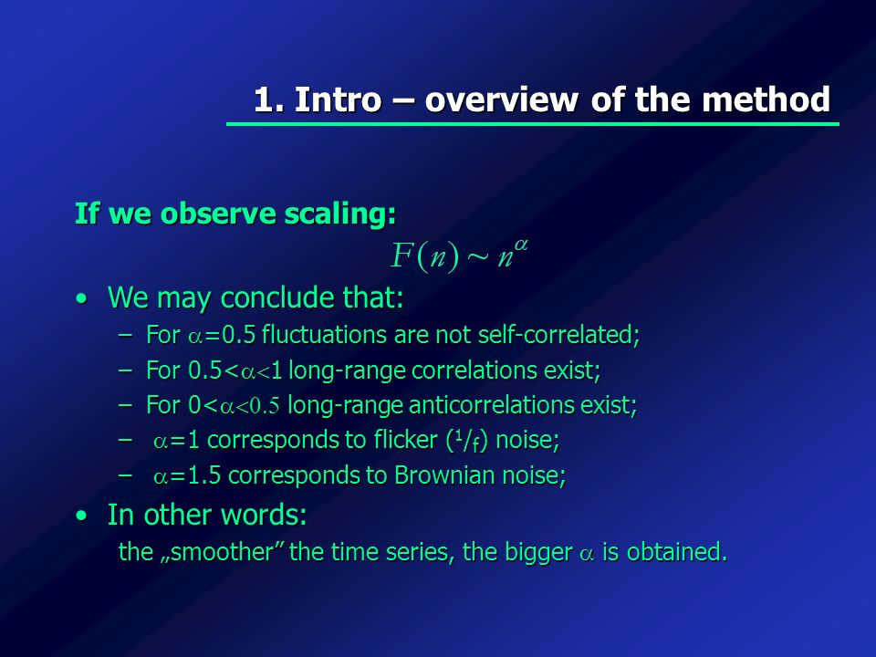 1. Intro – overview of the method