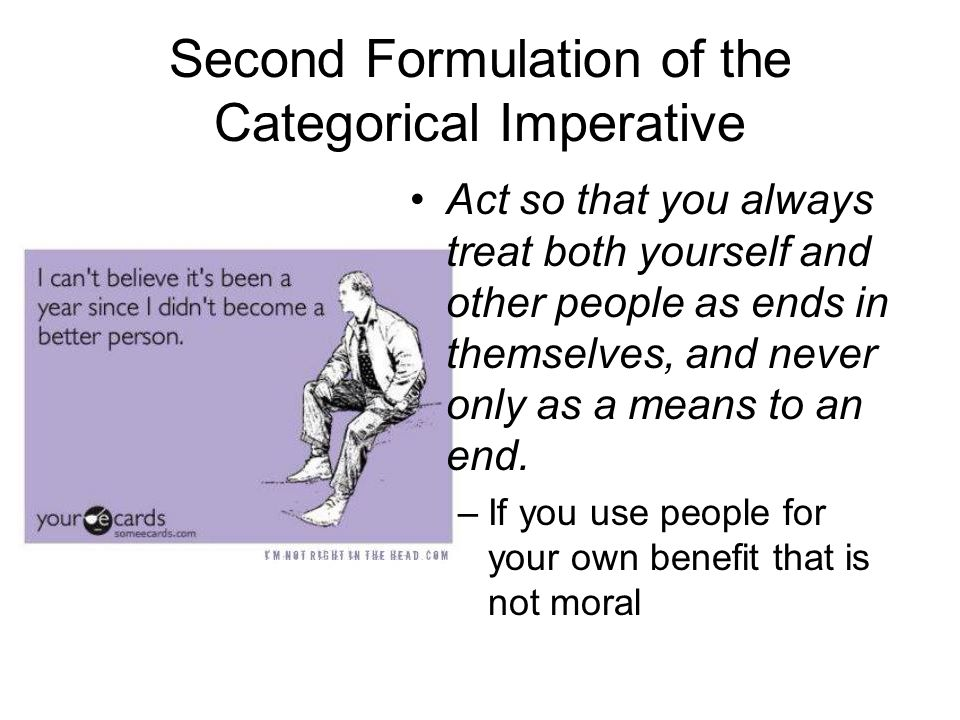 Second Formulation of the Categorical Imperative