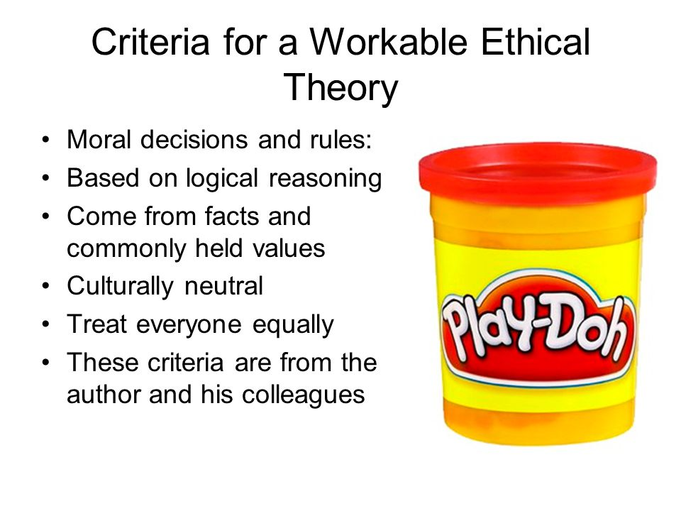 Criteria for a Workable Ethical Theory