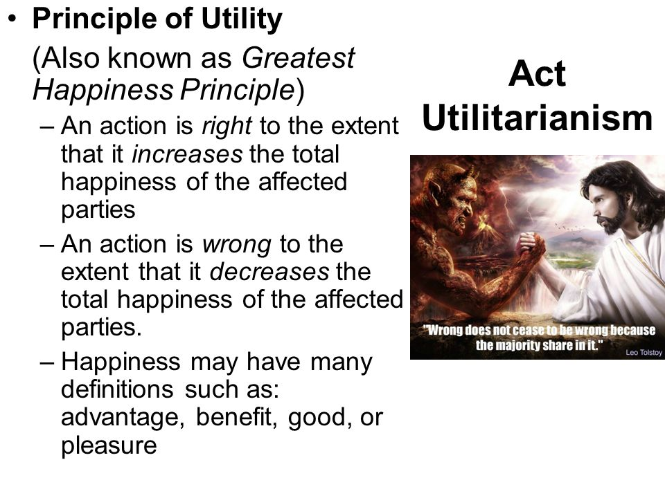 Act Utilitarianism Principle of Utility