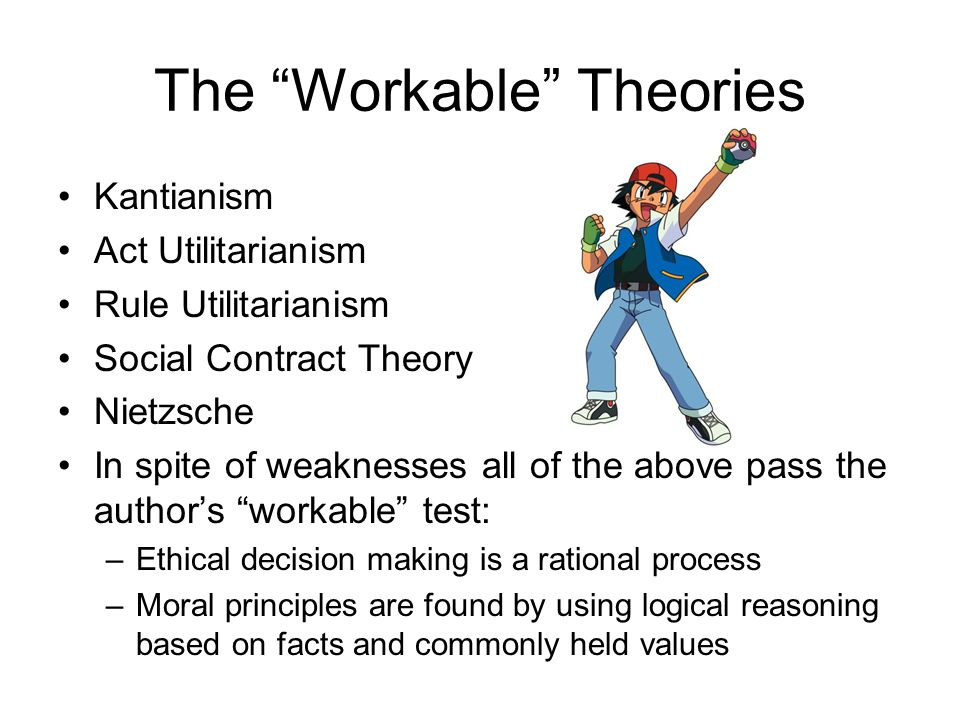 The Workable Theories