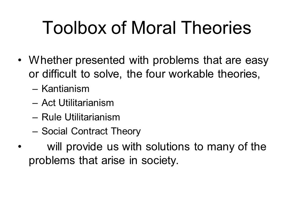 Toolbox of Moral Theories