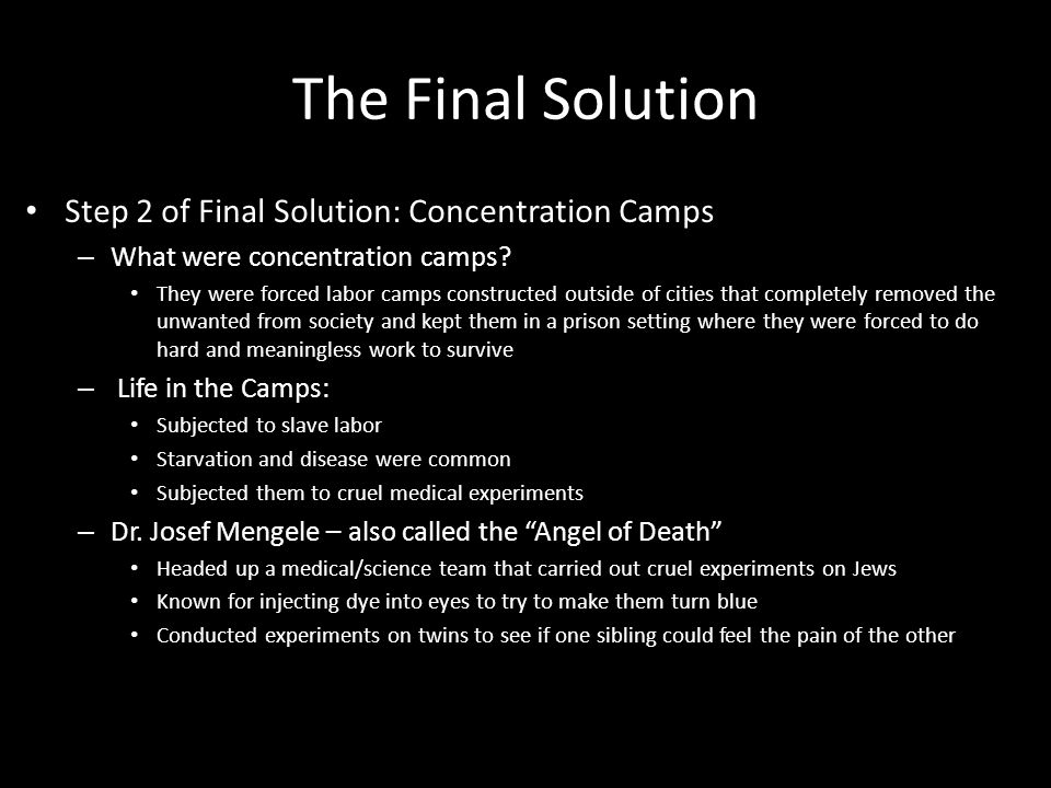 The Final Solution Step 2 of Final Solution: Concentration Camps