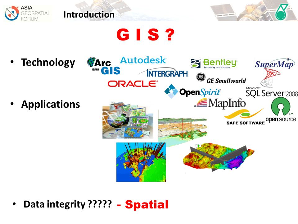 G I S Technology Applications - Spatial Data integrity