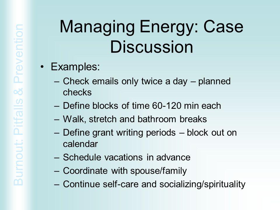 Managing Energy: Case Discussion