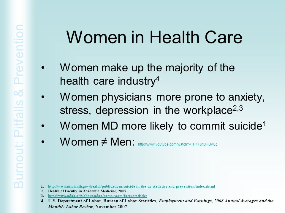 Women in Health Care Women make up the majority of the health care industry4.